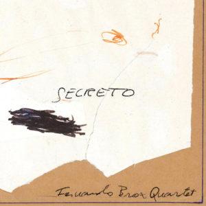 Distritojazz-jazz-discos-Fernando Brox Quartet-Secreto