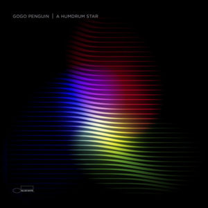 Distritojazz-jazz-discos-GoGo Penguin - A Humdrum Star