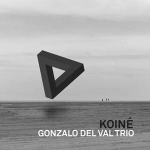 distritojazz-jazz-discos-gonzalo-del-val-trio-koine