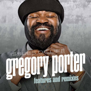 Distritojazz-jazz-discos-Gregory Porter-Issues of life-Features and remixes