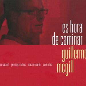 Distritojazz-jazz-discos-GuillermoMcGuill-Eshoradecaminar
