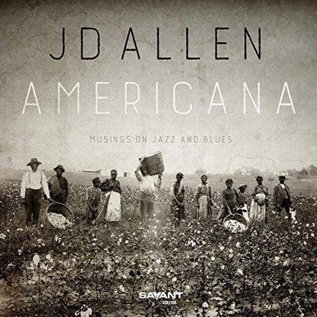 distritojazz-jazz-discos-jd-allen_americana-musings-on-jazz-and-blues