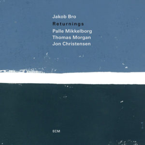 Distritojazz-jazz-discos-Jakob Bro-Returnings