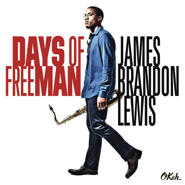 Distritojazz-jazz-discos-James Brandon Lewis-Days of freeman