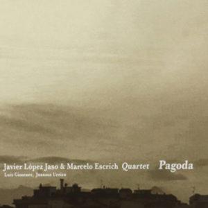 distritojazz-jazz-discos-javier-lopez-jaso-marcelo-escrich-quartet_pagoda