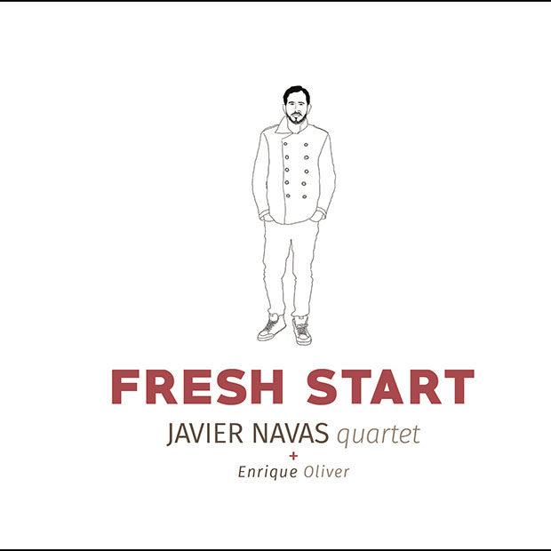 Javier Navas Quartet: Fresh Start
