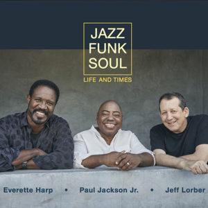 Distritojazz-jazz-discos-Jazz Funk Soul_Life and times