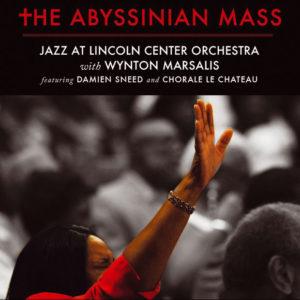 Distritojazz-jazz-discos-Jazz at Lincoln Center with Wynton Marsalis-The Abyssinian Mass