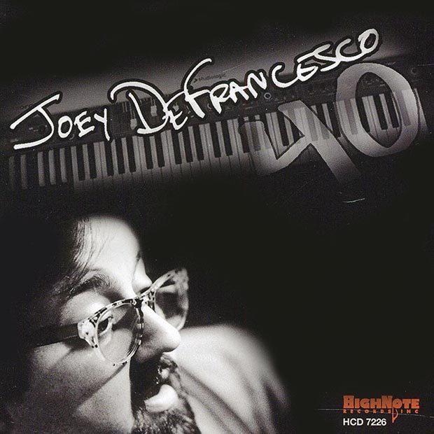 Distritojazz-jazz-discos-Joey DeFrancesco- 40