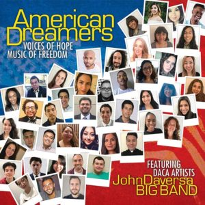 Distritojazz-jazz-discos- John Daversa Big Band-AmericanDreamers_VoicesofHopeMusicofFreedom
