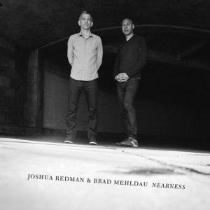 distritojazz-jazz-discos-joshua-redman-brad-mehldau_nearness
