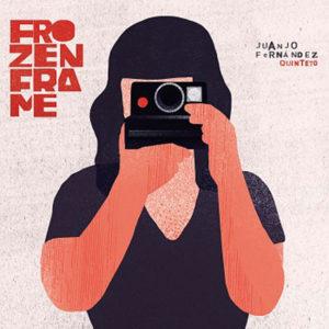 Distritojazz-jazz-discos-Juanjo Fernandez Quinteto -frozenframe
