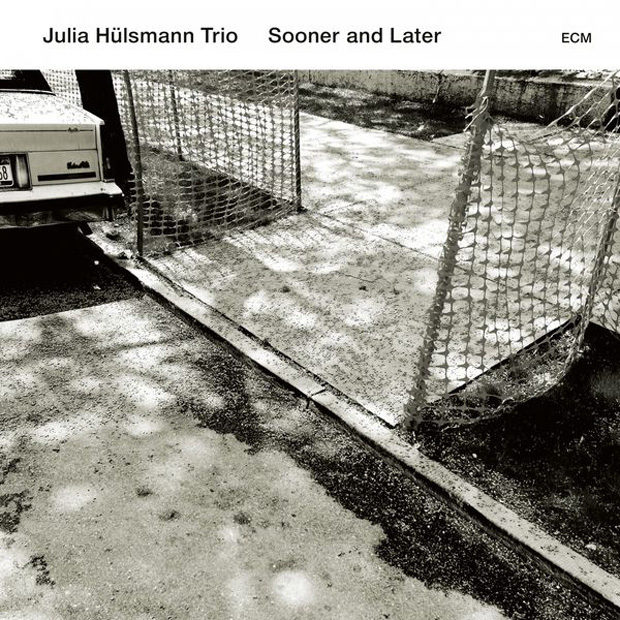 Distritojazz-jazz-discos-JuliaHulsmannTrio-Sooner and Later