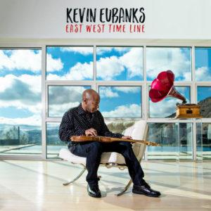 Distritojazz-jazz-discos-KevinEubanks-Eastwesttimeline