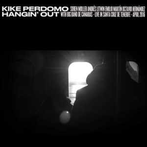 Distritojazz-jazz-discos-Kike Perdomo-Hangin out
