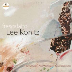 Distritojazz-jazz-discos-LeeKonitz-Frescalalto
