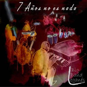 http://www.distritojazz.com/wp-content/uploads/Distritojazz-jazz-discos-Leganes-Big-Band-7-años-no-es-nada.jpg