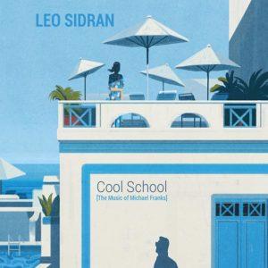 Distritojazz-jazz-discos-Leo Sidran-The Cool School