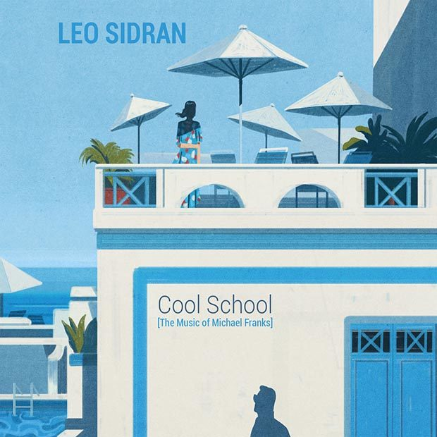 Distritojazz-jazz-discos-Leo Sidran-The Cool School