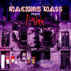 Distritojazz-jazz-discos-Machine Mass_Plays Hendrix