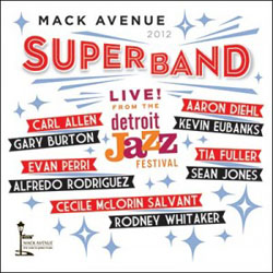 Distritojazz-jazz-discos-Mack-Avenue-SuperBand-Live-From-The-Detroit-Jazz-Festival-2012