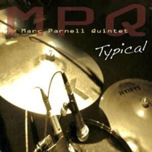 Distritojazz-jazz-discos-Marc-Parnell-Quintet-Typical