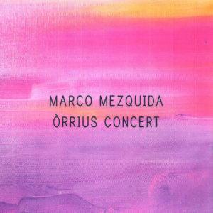 Distritojazz-jazz-discos-Marco Mezquida-Òrrius Concert