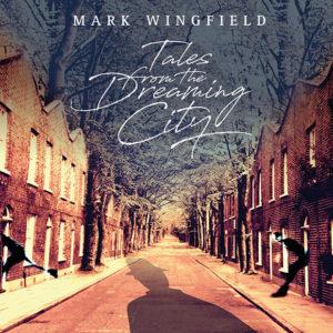 Distritojazz-jazz-discos-Mark Winfield-Tales Fron The Dreaming City