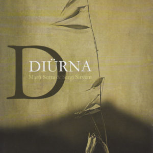 Distritojazz-jazz-discos-Marti Serra_Sergi Sirvent-Diürna