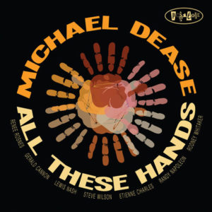 http://www.distritojazz.com/wp-content/uploads/Distritojazz-jazz-discos-Michael-Dease-All-These-Hands.jpg