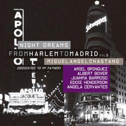 Distritojazz-jazz-discos-MiguelAngelChastang-NightDreams-FromHarlemToMadridVol5