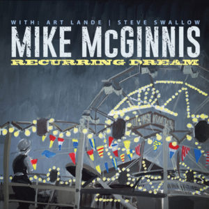 Distritojazz-jazz-discos-MikeMcGinnis-RecurringDream