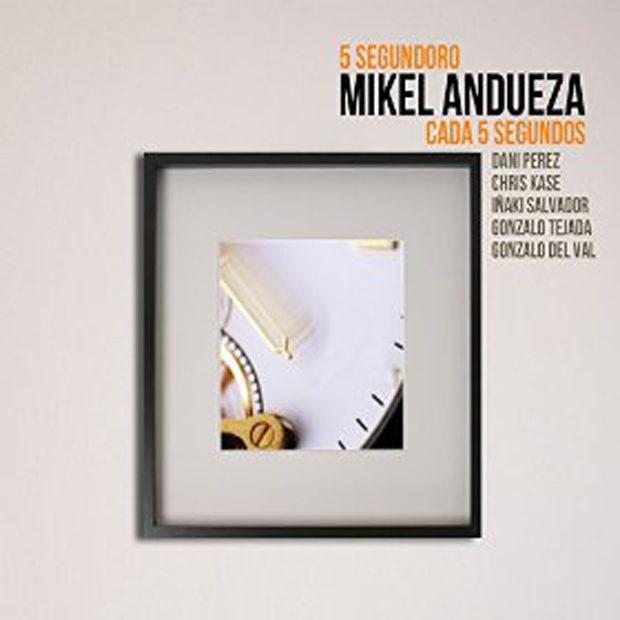 Distritojazz-jazz-discos-Mikel Andueza-5 Segundoro – Cada 5 Segundos