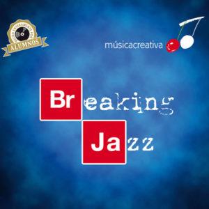 Distritojazz-jazz-discos-Musica Creativa-Breaking-Jazz