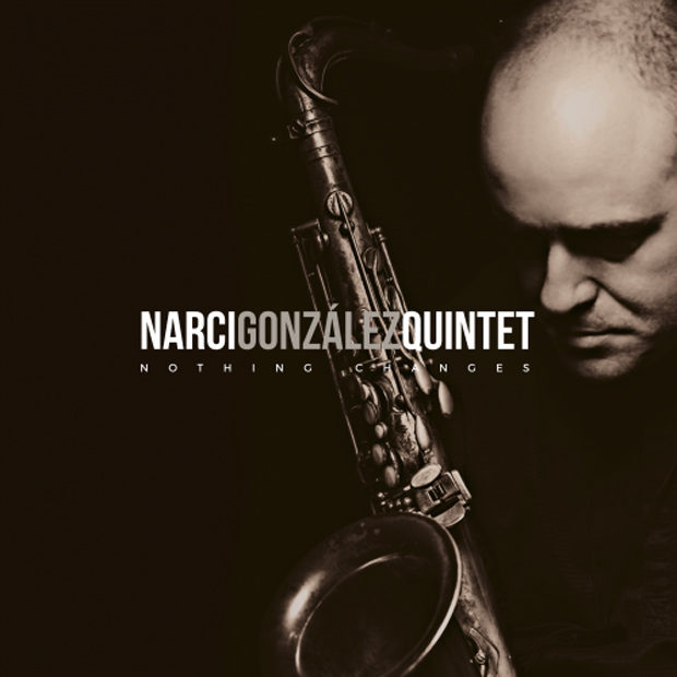 Distritojazz-jazz-discos-Narci Gonzalez Quintet-Nothing Changes