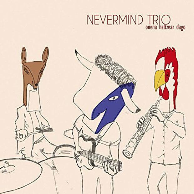 Distritojazz-jazz-discos-Nevermind Trio-Onena Heltzear Dago