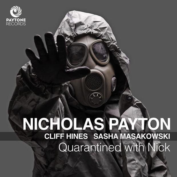 Nicholas Payton: 'Quarantined with Nick'