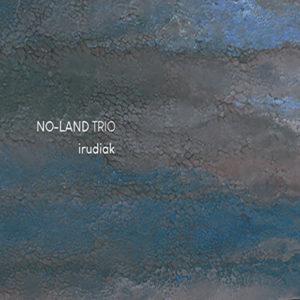 No–Land Trio: Irudiak