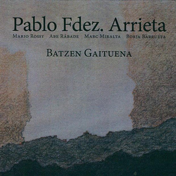 Distritojazz-jazz-discos-Pablo Fernandez Arrieta-Bazten Gaituena