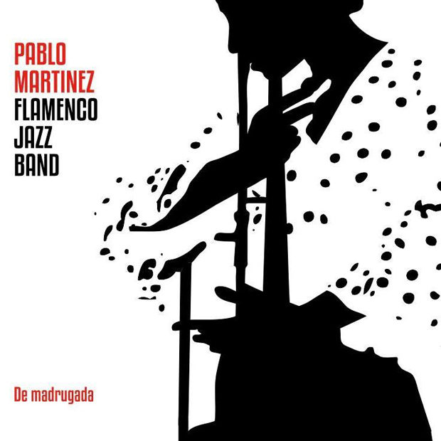Distritojazz-jazz-discos-Pablo Martínez Flamenco Jazz Band-De madrugada