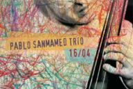 Distritojazz-jazz-discos-Pablo Sanmamed Trio