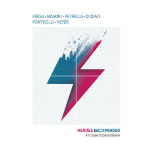 Paolo Fresu: Heroes Expanded (A tribute to David Bowie)