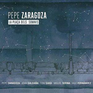 Distritojazz-jazz-discos-Pepe Zaragoza-La Plaça dels Somnis
