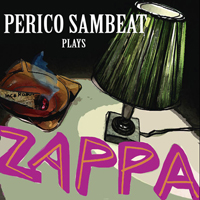Distritojazz-jazz-discos-Perico-Sambeat-Ensemble-Zappa_Perico-Sambeat-Plays