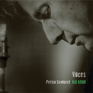 Distritojazz-jazz-discos-Perico Sambeat-Voces