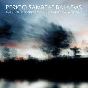 Distritojazz-jazz-discos-Perico Sambeat-baladas