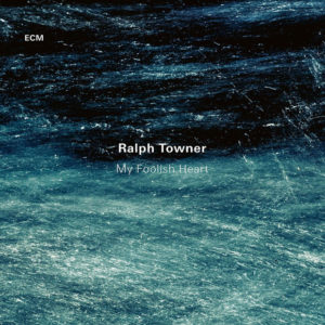 Distritojazz-jazz-discos-Ralph Towner-My Foolish Heart
