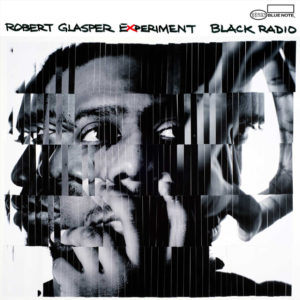 distritojazz-jazz-discos-robert-glasper-experiment-black-radio