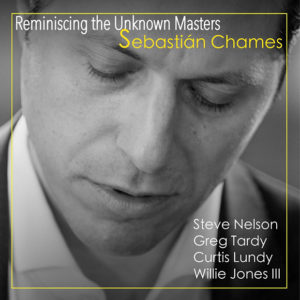 Distritojazz-jazz-discos-Sebastian Chames-Reminiscing The Unknown Masters