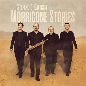 Stefano Di Battista: Morricone Stories